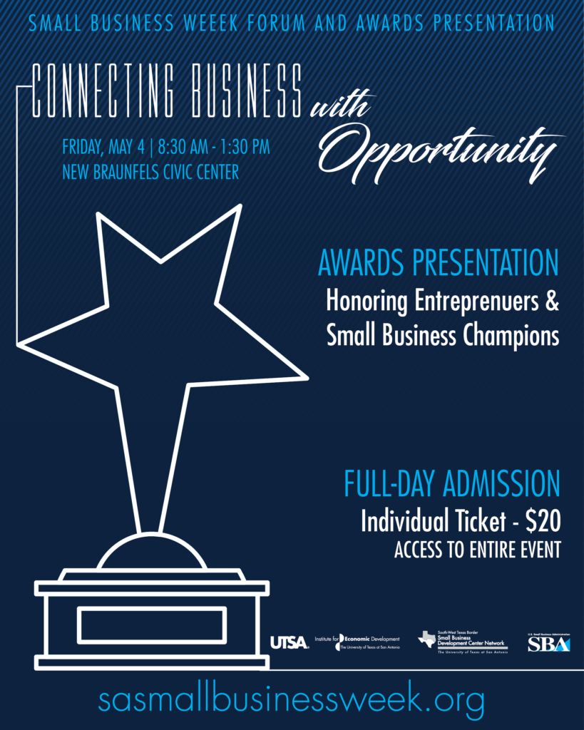 "UTSA, Small Business Administration focuses on ""Connecting Business with Opportunity"" for National Small Business Week"